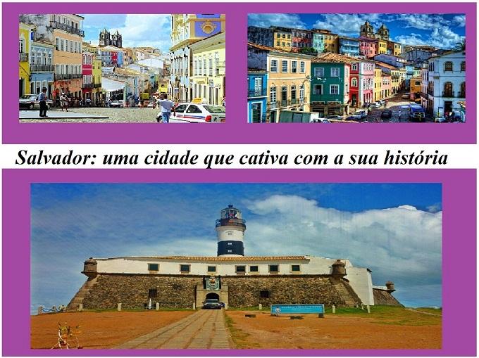 Salvador de Bahia: Uma cidade para visitar
