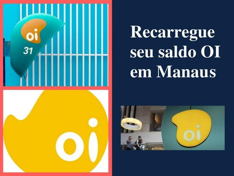 Recarregue seu saldo OI em Manaus
