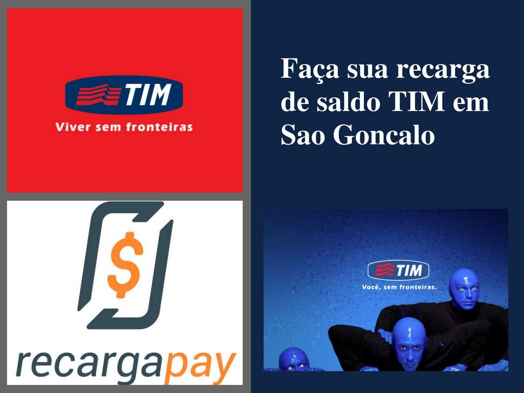 Faça sua recarga de saldo TIM em Sao Goncalo