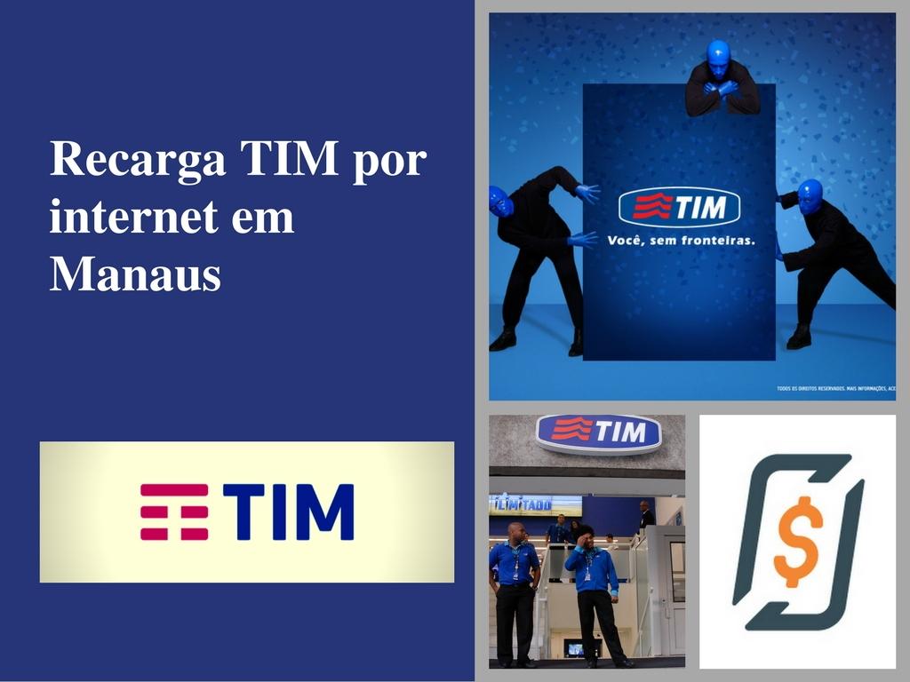 Recarga TIM por internet em Manaus