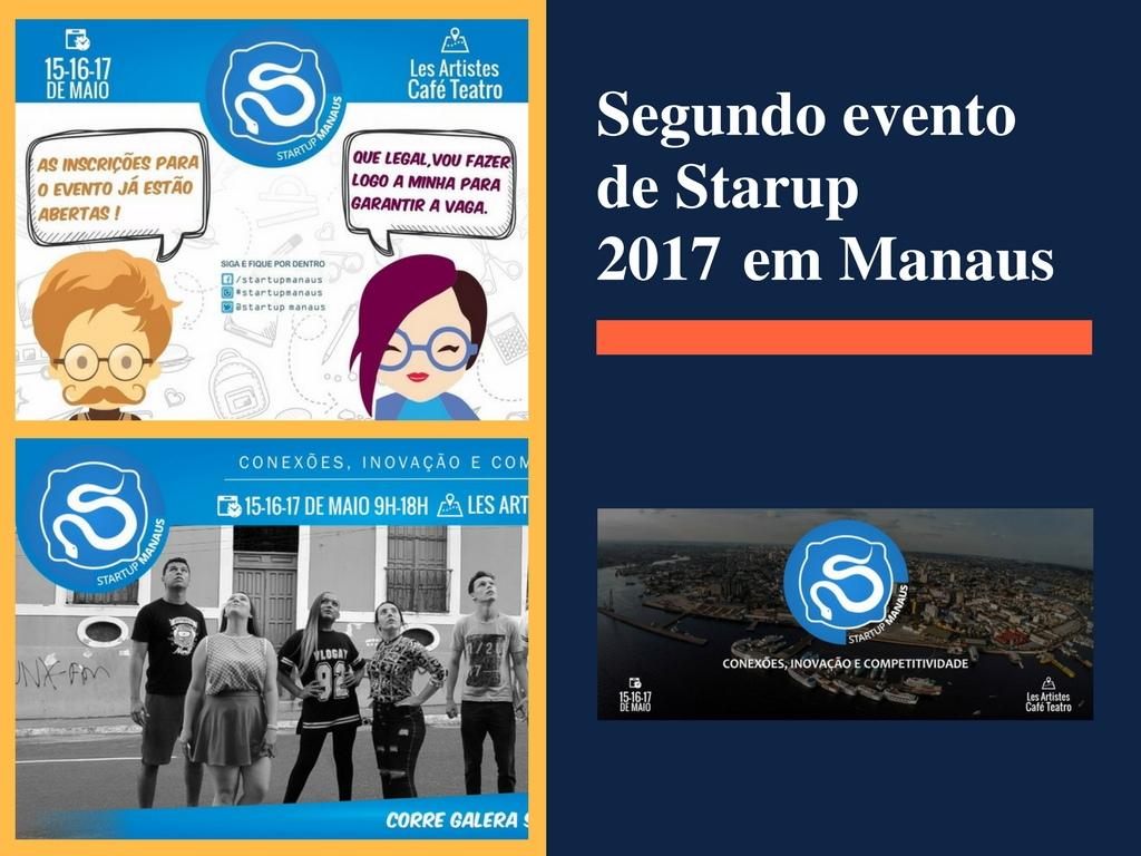 Segundo evento de Starup 2017 em Manaus