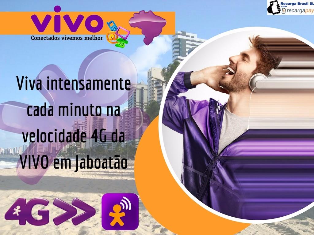 Vivo agora com a tecnologia 4G em Jaboatão dos Guararapes