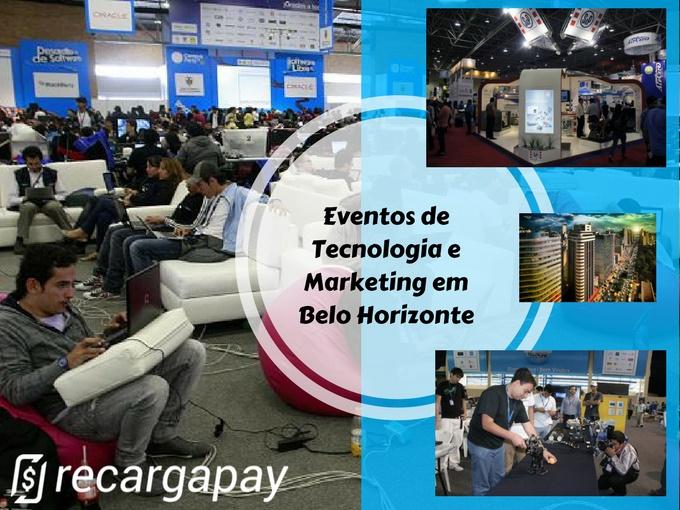 Próximos eventos de Tecnologia Marketing em Belo Horizonte para o 2017