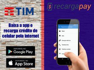 Baixa app e recarga credito de Tim pelo celular