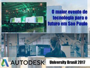 O maior evento de tecnologia para o futuro em Sao Paulo