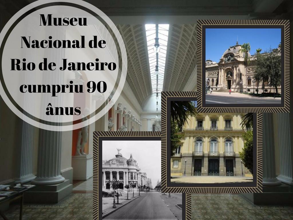 Museu Nacional de Rio de Janeiro cumpriu anus