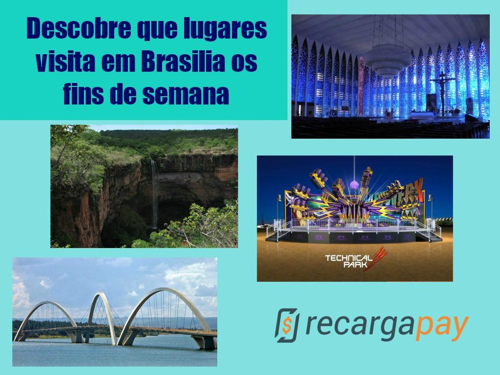 Descobre que lugares visita em Brasilia os fins de semana