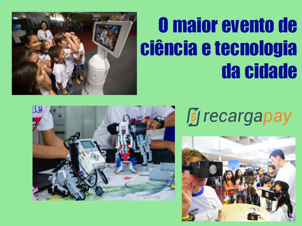 O maior evento de ciência e tecnologia da cidade