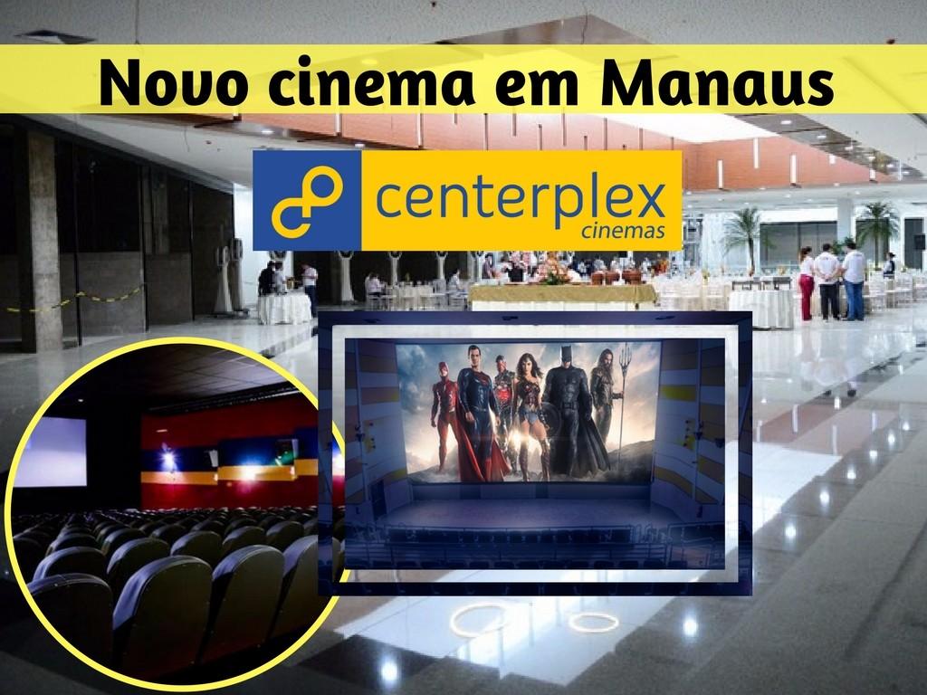 Novo cinema em Manaus