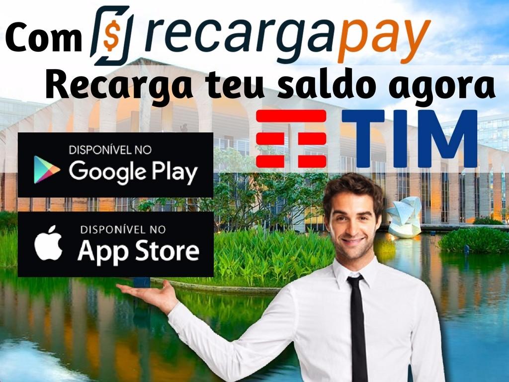 Recarga teu saldo Tim on-line em Brasília