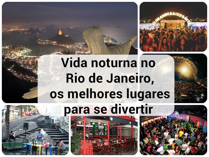 Os melhores lugares para se divertir em Rio