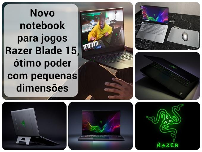 Novo notebook para jogos Razer Blade 15