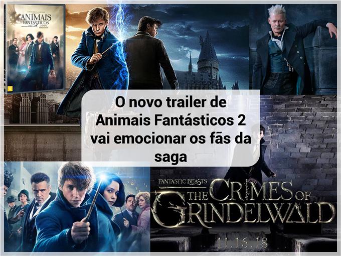 O novo trailer de Animais Fantásticos 2 vai emocionar os fãs da saga