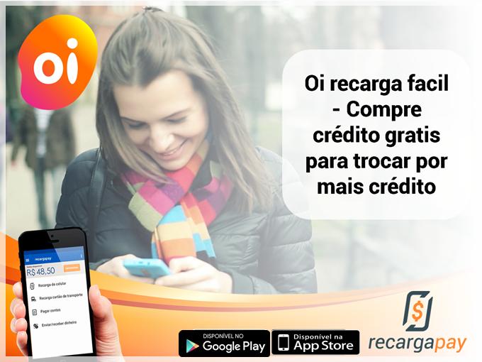 Compre crédito gratis para trocar por mais crédito