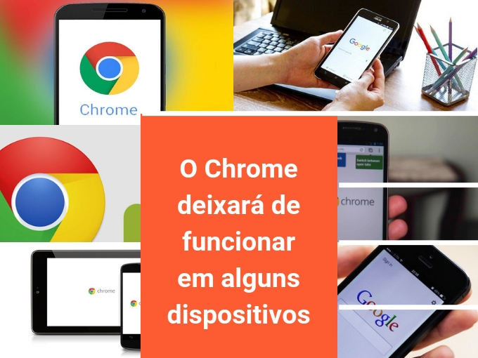 O Chrome deixará de funcionar em alguns dispositivos