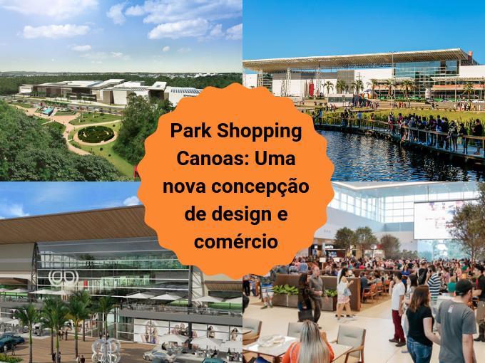O novo shopping Canoas é incrível