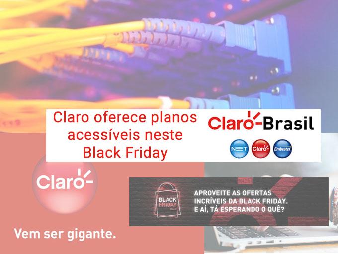 Estas são as ofertas da Claro para o Black Friday