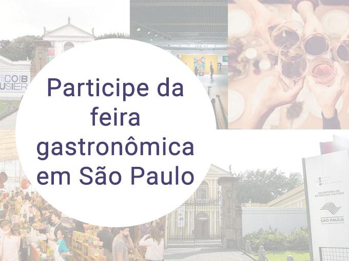 Esta é a feira gastronômica de São Paulo