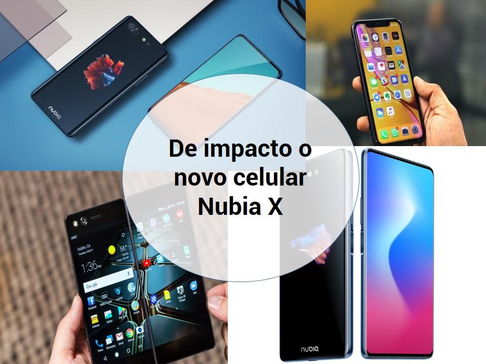 Novo celular Nubia X no mercado