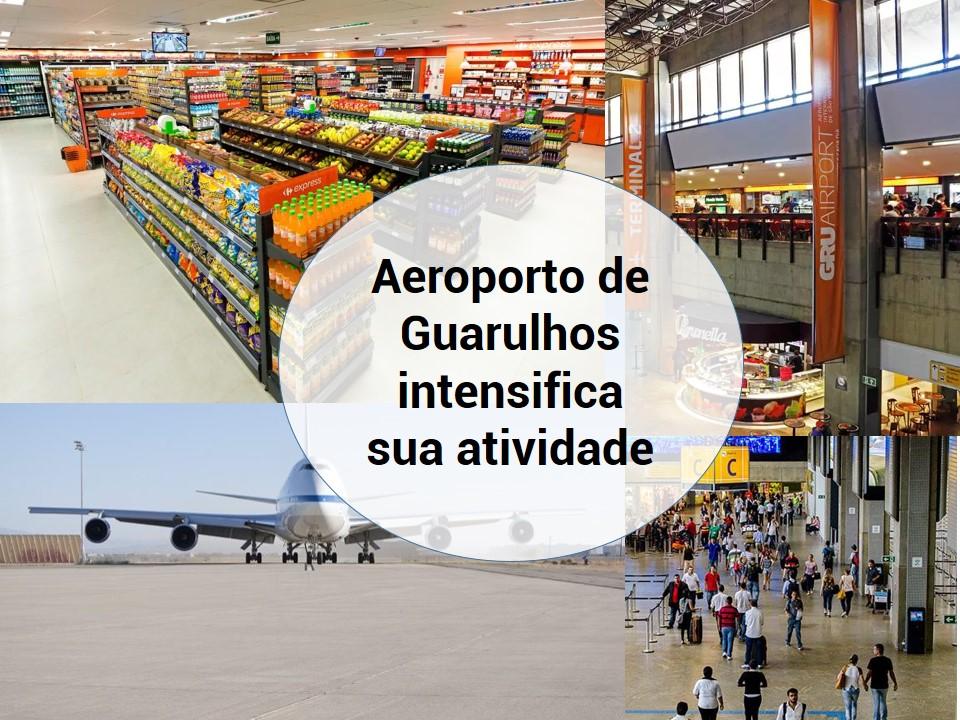 Aeroporto de Guarulhos com mais atividades