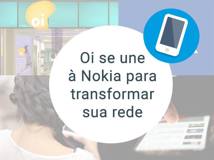 Esta é a união da Oi com a Nokia