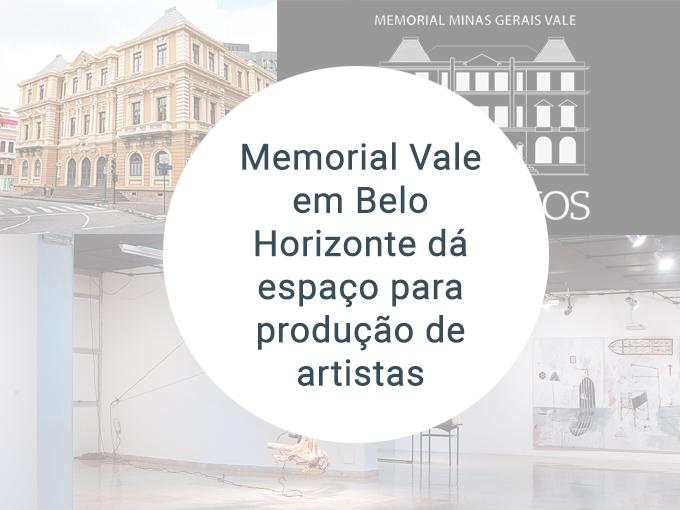 Saiba mais sobre o espaço de arte da Memorial Vale em BH