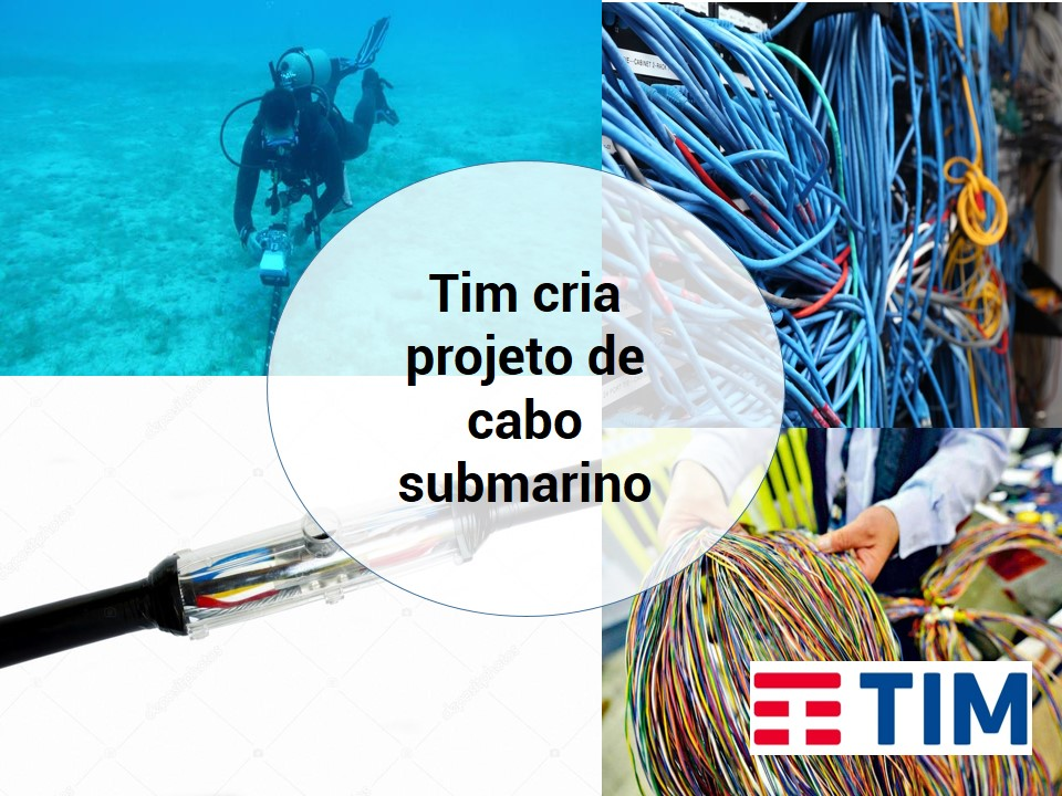 Projeto de cabo submarino de Tim une Europa e Brasil