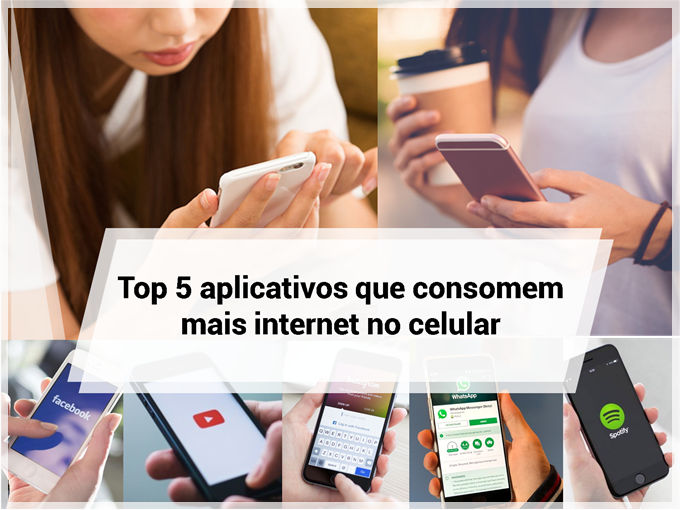 Top 5 aplicativos que consomem mais internet no celular
