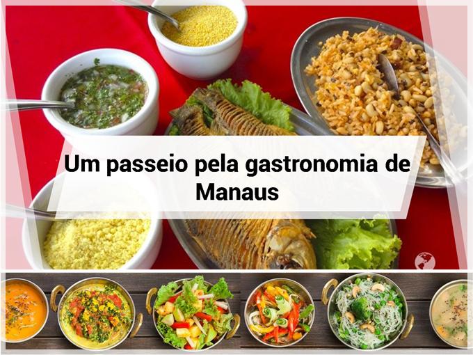 Um passeio pela gastronomia de Manaus