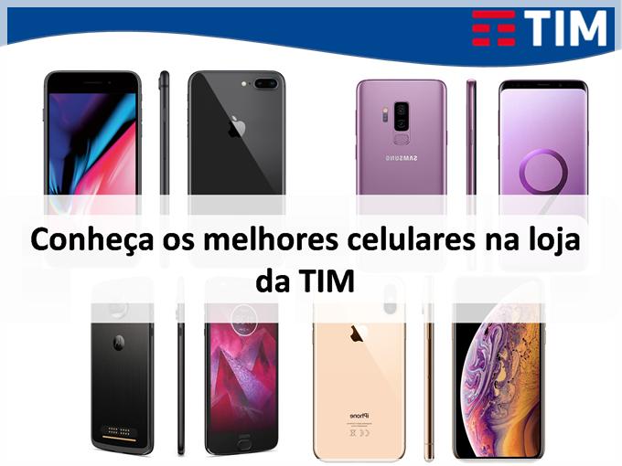 Conheça os melhores celulares que você pode comprar na loja da TIM