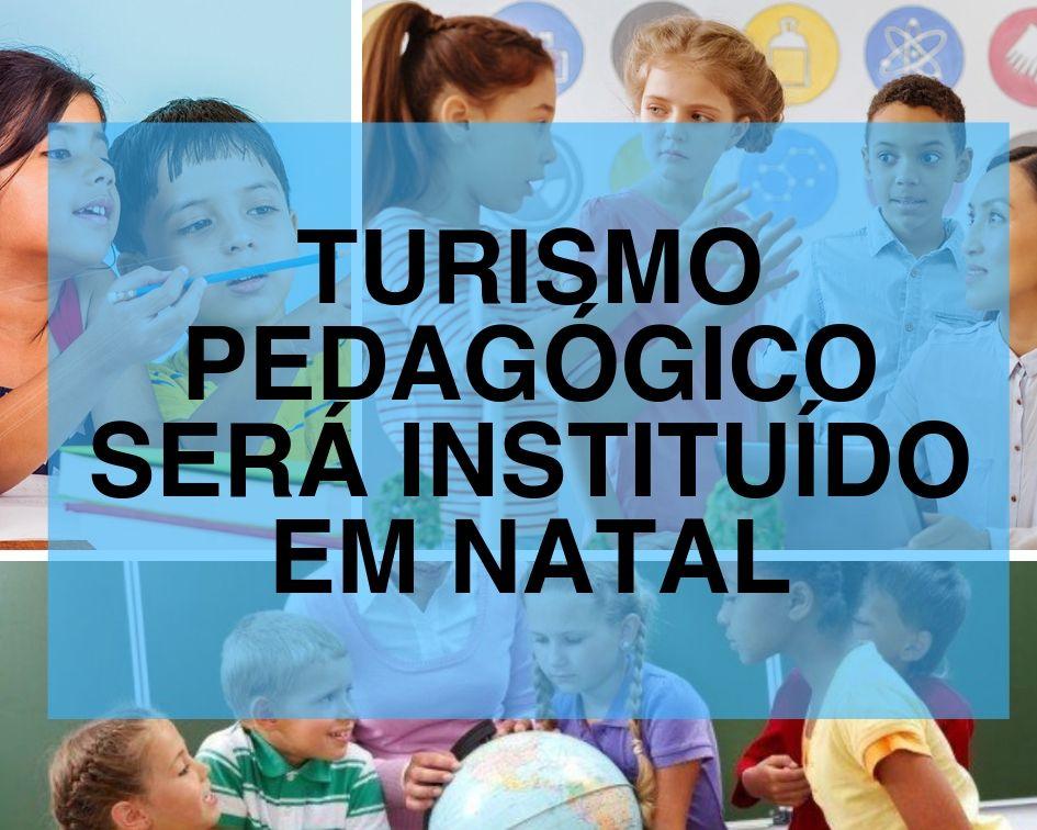Turismo pedagógico em Natal