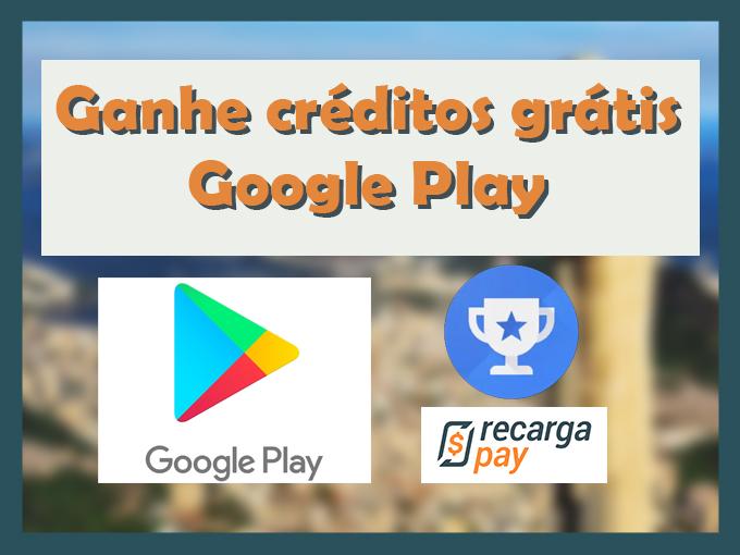 Ganhe créditos grátis Google Play