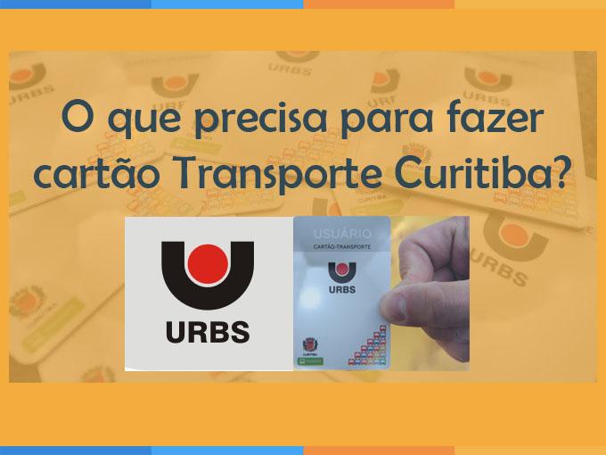 O que precisa para fazer cartão Transporte Curitiba?