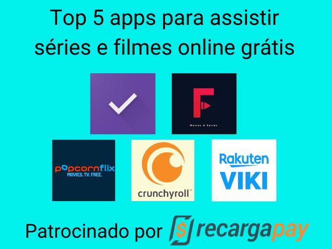 Top 5 apps para assistir séries e filmes online grátis