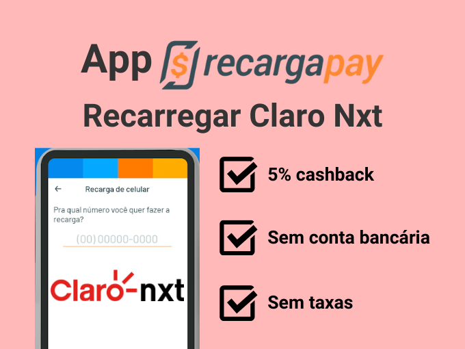 Recarregar Claro Nxt com RecargaPay
