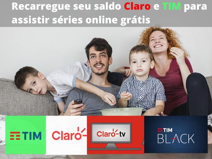 Recarregue seu saldo Claro e TIM para assistir séries online grátis