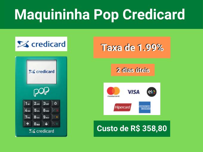 Maquininha Pop Credicard com taxa de 2%