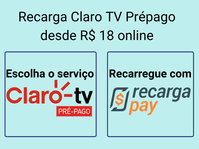 Recarga Claro TV Prépago desde R$ 18 online